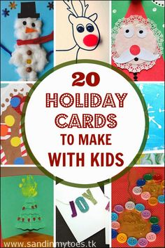 Here are 20 holiday cards you can make with kids, with themes on snowmen, reindeer, Santa, Christmas trees, and more.