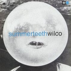 Wilco - Summerteeth (Vinyl, LP, Album, Album) at Discogs