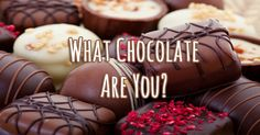What Chocolate Are You? You live life a bit in the shadows, but it's only because you know it is better to give than to take. You are a helper, and while others may get most of the credit, we all know your contributions are immense. Without light...how would we even know dark?