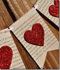 Book pages, string, heart punch, craft paper, glue. - Valentine's Day - Welcome Crafts Valentines Day Decorations, Valentine Day Crafts, Holiday Crafts, Christmas Crafts, Kids Valentines, Christmas Carol, Christmas Decorations, Walmart Valentines, Valentine Banner
