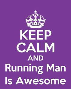 RUNNING MAN IS AWESOME!