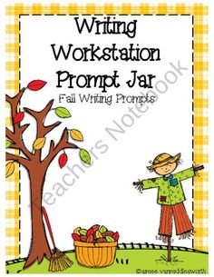 Writing Workstation Jar of Fall Writing Prompts from aimeev on TeachersNotebook.com (14 pages)