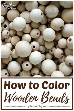 How to Color Wooden Beads: 3 Easy Methods! How to Color Wooden Beads 3 Easy Ways - Learn how to color, paint or dye wooden beads for crafts, jewelry making, and other DIY projects. We have provided step by step directions for 3 easy methods. Handmade Jewelry Findings, Diy Jewelry Unique, Diy Jewelry Making, Wooden Jewelry, Wooden Beads, Earrings Handmade, Craft Jewelry, Wood Bead Garland, Diy Garland
