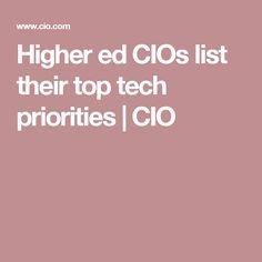 Higher ed CIOs list their top tech priorities   CIO
