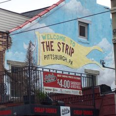 If you come to the Burgh, you have to go to the Strip District!