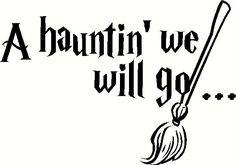 A Haunting We Will Go Vinyl Decal | Halloween Vinyl Decals