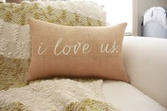 Burlap Pillow I Love Us / Throw Pillow / by TheSunnyHunnyBee