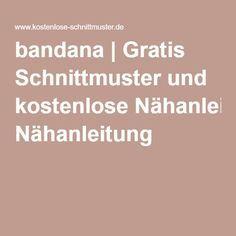 bandana | Gratis Schnittmuster und kostenlose Nähanleitung