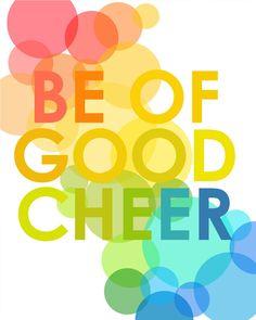Be of Good Cheer 8 x 10 Modern Print by Megan Knorpp