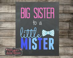 Big Sister To A Little Mister - Baby Boy Gender Reveal Printable Photo Prop / Big Sister / Little Brother Chalkboard Sign - INSTANT DOWNLOAD