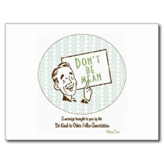 ==>>Big Save on          	Retro 'Don't Be Mean' Postcard           	Retro 'Don't Be Mean' Postcard you will get best price offer lowest prices or diccount couponeDiscount Deals          	Retro 'Don't Be Mean' Postcard lowest price Fast Shipping and save your...Cleck Hot Deals >>> http://www.zazzle.com/retro_dont_be_mean_postcard-239933155791189494?rf=238627982471231924&zbar=1&tc=terrest