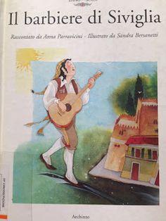 Piccoli Viaggi Musicali: Libro di lettura: Il Barbiere di Siviglia (Scala)