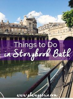 Things to Do in Storybook Bath, England