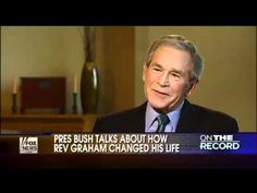 George Bush II talking about Billy Graham