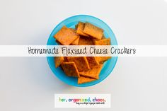 Flaxseed Cheese Crackers: Your Toddler's New Favorite Snack!