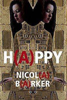 April || H(a)ppy by Nicola Barker (Fiction. Borrowed from library)