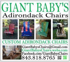 Custom Adirondack chairs in Summerville, SC!  Giantbabyschairs.webs.com