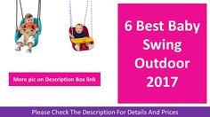 6 Best Baby Swing For Outdoor 2017 | Secure Swing Blue Pink and Red https://youtu.be/3TXe3HRyWY0