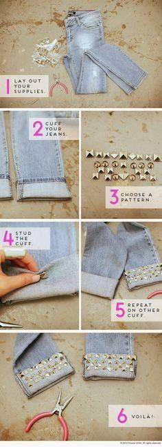 Upcycle an old pair of jeans by adding studs at the cuffs for a fresh new look.
