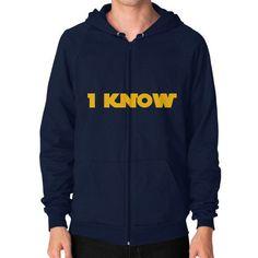 I-Know Zip Hoodie (on man) Shirt