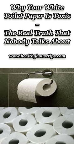 Why Your White Toilet Paper Is Toxic  The Real Truth That Nobody Talks About