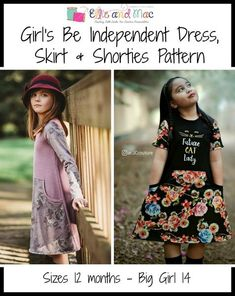Girl's Be Independent Dress, Skirt & Shorties Pattern - Ellie and Mac, Digital (PDF) Sewing Patterns Pdf Sewing Patterns, Baby Patterns, Dress Patterns, Paper Patterns, Ellie And Mac Patterns, Skirts For Kids, Diy Fashion, Fashion Tips, Fashion Dresses