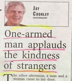 One-armed man applauds the kindness of strangers