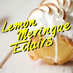 You may wanna request more lemons from life to make these yummy eclairs filled with lemon curd.