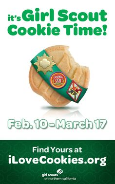 Girl Scouts of Northern California's Cookie Sale is Feb. 10-March 17, 2013! Find cookie booths at http://www.ilovecookies.org