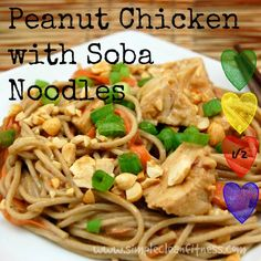 Peanut Chicken with Soba Noodles - 21 Day Fix Recipes - Clean Eating Recipes Healthy Recipes - Dinner - Lunch  weight loss www.simplecleanfitness.com