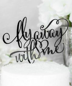 'Fly Away With Me' Cake Topper