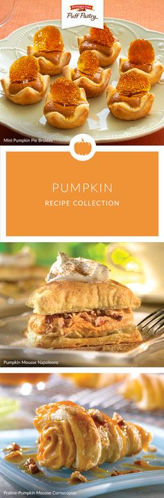 Love pumpkin but sick of traditional pumpkin pie? Puff Pastry is here to help! Whether it's a Pumpkin Mousse Napoleon or a Mini Pumpkin Pie Brulee, you can add a fun twist to the classic pumpkin dessert.