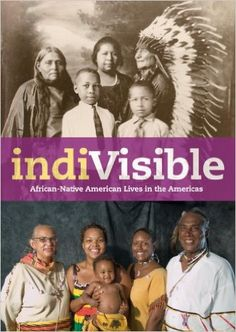 IndiVisible: African-Native American Lives in the Americas: Gabrielle Tayac: 9781588342713: Amazon.com: Books
