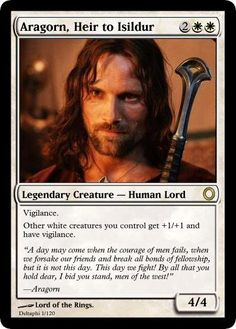 "Should be ""Other humans you control get +1/+1""... Or more. I mean Aragorn should be legendary."