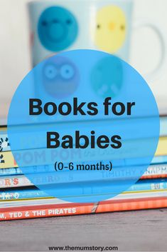 Our favourite Children's books age 0-6 months #childrensbooks #raisingareader #books