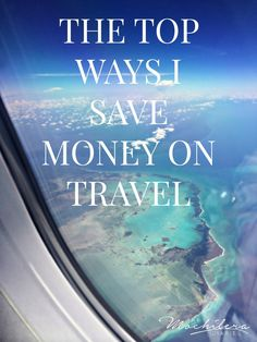 The Top Ways I Save Money on Travel | The Mochilera Daires
