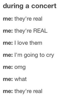 THE MOST RELATEBEL THING THIS IS EXACTLY WHAT I SAID TO BLACK VEIL BRIDES WHEN I MET THEM