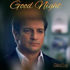 GermanNateClub @germannateclub  May 17 People come and people go.  The best will stay !   Sleep well with sweet dreams @NathanFillion Fans  #TeamFillion  German Castle Club, Stephanie Gambini, ⓜⒶⓇⒺⓃ ✏️ and 7 others