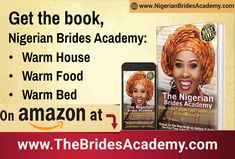 Get The Nigerian Brides Academy Book Today Preparing For Marriage, Happy Marriage, Nigerian Bride, Finishing School, Warm Bed, Family Planning, Family Traditions, Best Relationship, Guide Book