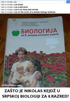 #biologija #biology #funny #meme #memes #mim #mimovi #NicolasCage #NikolasKejdž #serbian #smeh #smesno #smijeh #smiješno #srpski #TelefonskiDvojnik #textbook #udžbenik