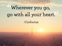 Short Inspirational Quotes 'Go with all your heart, encourage quotes