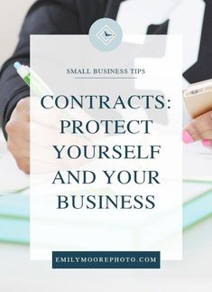 Contracts: Protect Yourself and Your Business | Emily Moore Boutique Photo Editing