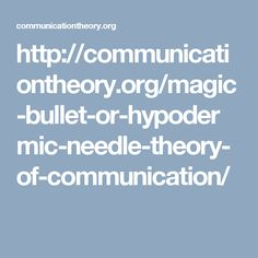 magic bullet theory of mass communication pdf