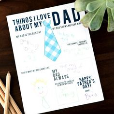 A fun printable for the kids to fill out on Father's Day!
