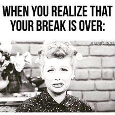 Already feel like another break is necessary. Whatdaya say? #yes