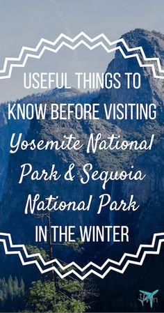 Thinking of visiting either Yosemite National Park or Sequoia National Park between the months of November and March? Need some help planning your trip? Make sure to read up on these useful things to know before visiting // Tioga Pass #TravelDestinationsUsaNovember