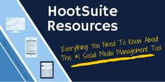 Everything You Need To Be Successful With HootSuite