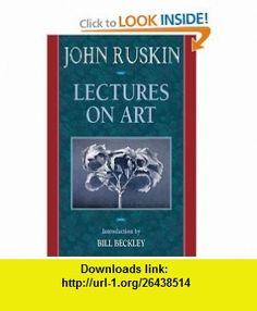 Lectures on Art (Aesthetics Today) (9781880559543) John Ruskin , ISBN-10: 1880559544  , ISBN-13: 978-1880559543 ,  , tutorials , pdf , ebook , torrent , downloads , rapidshare , filesonic , hotfile , megaupload , fileserve