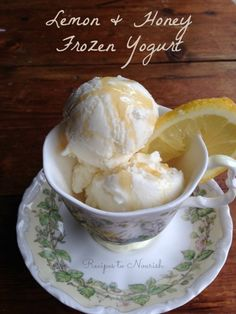 Lemon & Honey Frozen Yogurt -- You are only 3 ingredients and your ice cream machine from heaven on earth -- Recipes to Nourish Ice Cream Desserts, Köstliche Desserts, Frozen Desserts, Ice Cream Recipes, Frozen Treats, Healthy Desserts, Delicious Desserts, Healthy Recipes, Frozen Yogurt Recipes