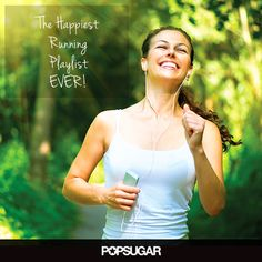The Happiest Running Playlist Ever